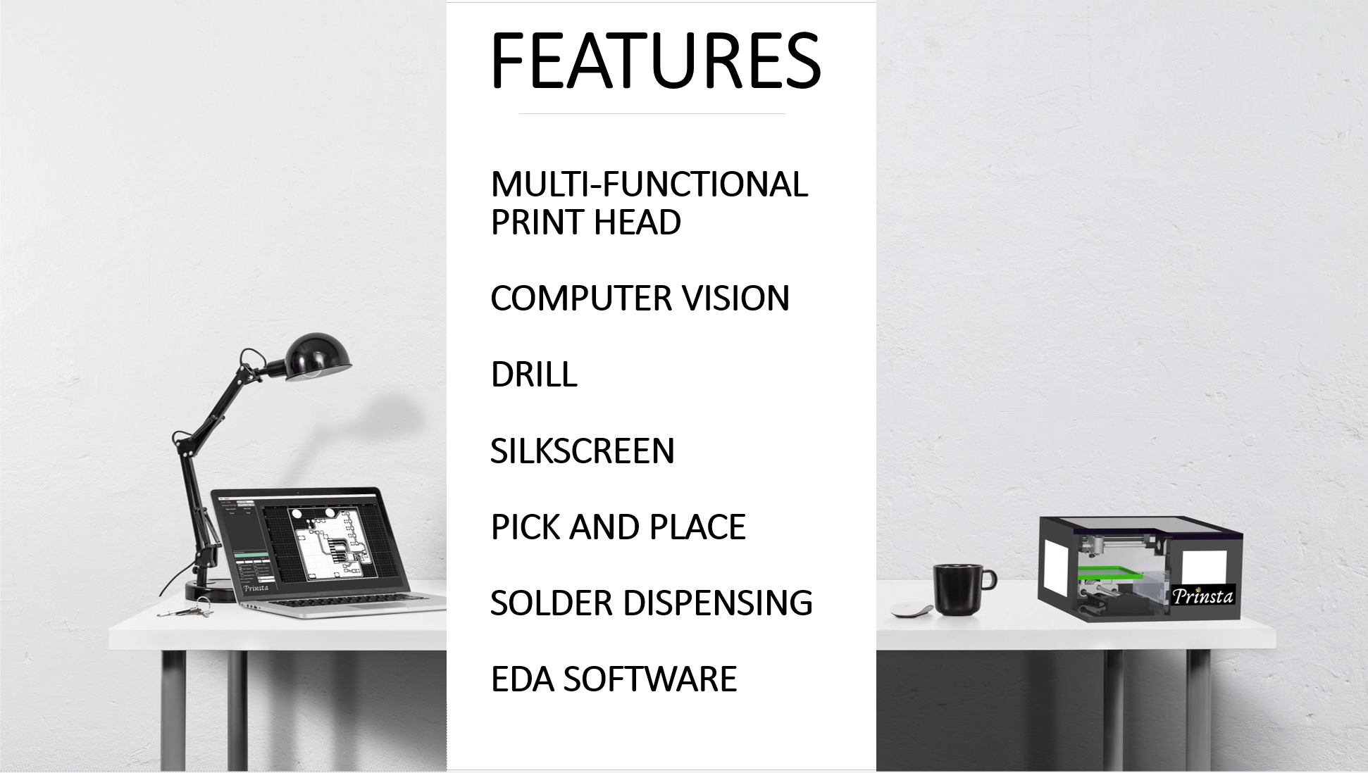 Prinsta Circuit Board Printer Features